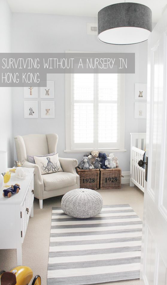 Surviving Without a Nursery